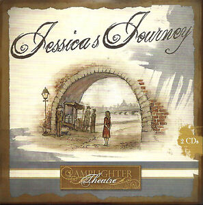 NEW-Jessica-039-s-Journey-Audio-CD-Lamplighter-Theatre-Theater-Great-Family