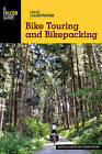 Basic Illustrated Bike Touring and Bikepacking by Justin Lichter, Justin Kline (Paperback, 2015)