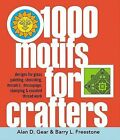 1000 Motifs for Crafters by Alan D. Gear, Barry L. Freestone (Hardback, 2003)