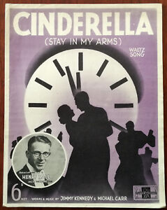 Cinderella-Stay-In-My-Arms-Waltz-Song-by-Jimmy-Kennedy-amp-Michael-Carr-1938