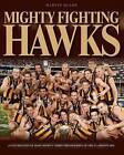 Mighty Fighting Hawks by Martin Blake (Hardback, 2015)
