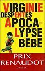 Apocalypse bébé von Virginie Despentes (2012, Taschenbuch)