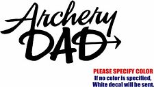 Vinyl Decal Sticker - Archery Dad Car Car Truck Bumper Window Tablet JDM Fun 7""