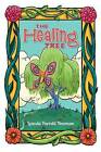 The Healing Tree by Mrs Leanda Parrelli Newman (Paperback / softback, 2006)