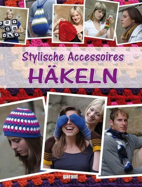 - - Stylische Accessoires häkeln /3
