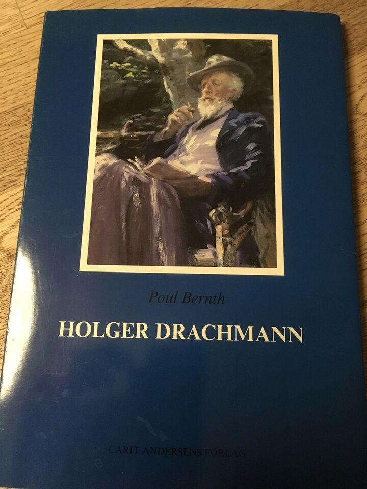 Holger Drachmann, Poul Bernth , genre: biografi