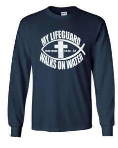 94b713e736f Details about My Lifeguard Walks On Water Christian Jesus Religious Long  Sleeve T Tee Shirt