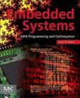 Embedded Systems: Arm Programming and Optimization by Jason Bakos (Paperback, 2015)
