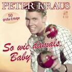 So Wie Damals,Baby-50 Große Erfolge von Peter Kraus (2014)