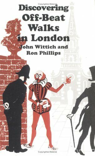 Off-beat Walks in London (Discovering),John Wittich, Ron Phillips