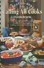 Best of the Best from Calling All Cooks Cookbook: The Most Popular Recipes from the Four Classic Calling All Cooks Cookbooks by Quail Ridge Press (Spiral bound, 2008)