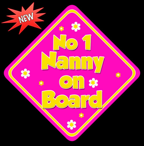 No 1 Nanny on Board like Baby on Board Car Sign Non Personalised HP /& Yellow