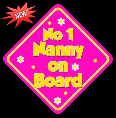 No 1 Nanny à bord comme Bébé À Bord Voiture Signe non personnalisés hp /& jaune