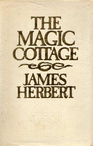 Magic Cottage: NTW,James Herbert