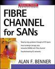 Fibre Channel for SANs by Alan Frederic Benner (Paperback, 2001)