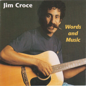 Jim Croce Words and Music DCC Gold CD