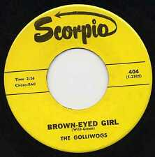 "GOLLIWOGS ""BROWN-EYED GIRL"" ORIG US 1966 PRE-CCR"