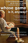 Whose Game Is It, Anyway?: A Guide to Helping Your Child Get the Most from Sports, Organized by Age and Stage by Richard D Ginsburg, Amy Baltzell, Stephen Durant (Paperback, 2006)