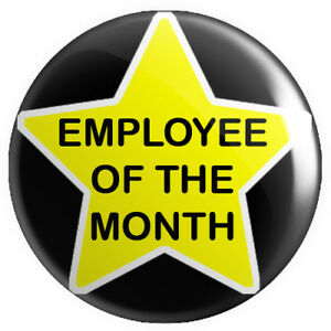Employee of the Week Black BUTTON PIN BADGE 25mm 1 INCH
