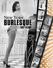 New York Burlesque: Photographs by Roy Kemp by Roy Kemp (Hardback, 2015)
