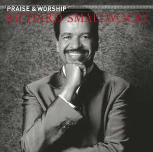 Richard-Smallwood-Praise-And-Worship-CD-2006-Verity-Legacy-NEW