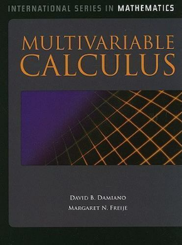Multivariable Calculus by Margaret N  Freije and David B  Damiano (2011,  Hardcover, Revised)