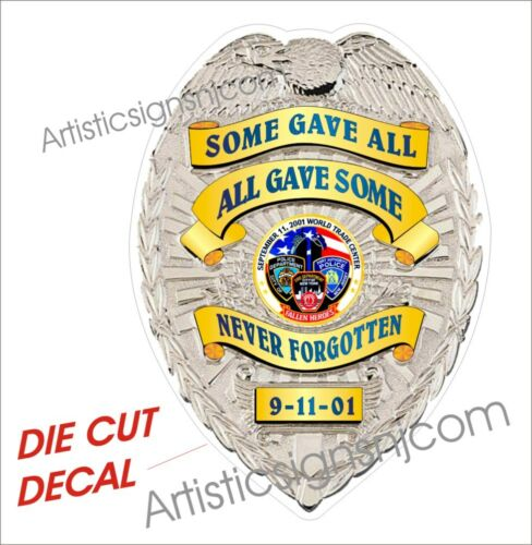 WTC NY Fallen Heroes POLICE /& FIRE 9-11 WTC Badge 10 Decals total 10