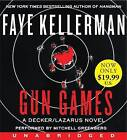 Gun Games by Faye Kellerman (CD-Audio, 2012)