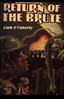 Return of the Brute by Liam O'Flaherty (Paperback, 2004)
