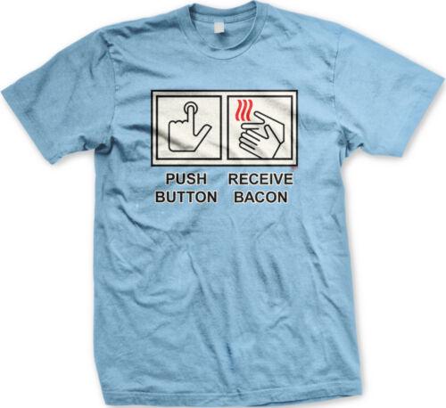 Push Button Receive Bacon Hand Dryer Instructions Meme Joke Get To Men/'s T-Shirt