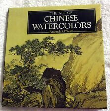 1995 The Art of Chinese Watercolours Amanda O'Neill Illustrated Hardcover Book