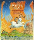 The White Ram : A Story of Abraham and Isaac by Mordicai Gerstein (2006, Reinforced)