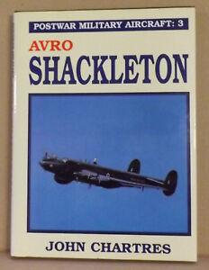 Postwar-Military-Aircraft-v-3-Avro-Shackleton-by-John-Chartres-NEW-HB-w-DJ