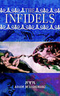 The Infidels by Adam M Zahorski (Paperback / softback, 2005)