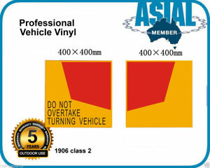 Do Not Overtake Turning Vehicle Sign Truck sticker Vinyl 1906 classs 2
