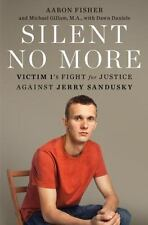 Silent No More: Victim 1's Fight for Justice Against Jerry Sandusky, Gillum, Mic