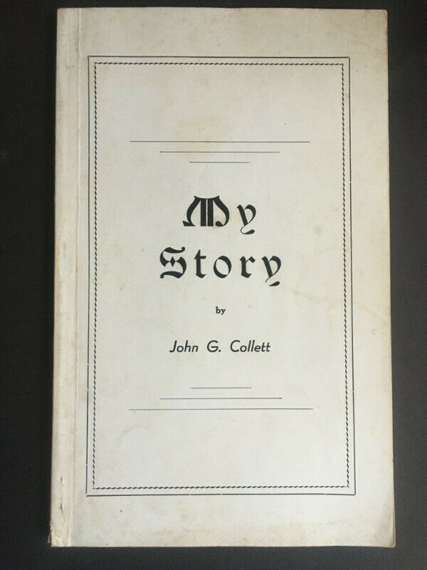 MY STORY by John G Collett - Soft Cover