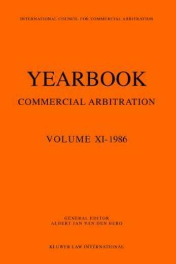 Yearbook Commercial Arbitration Volume Xi - 1986