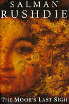 1 of 1 - The Moor's Last Sigh by Salman Rushdie (Hardback, 1995)