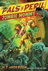Zombie Mommy by M T Anderson (Hardback, 2011)
