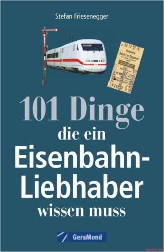 1 von 1 - Fachbuch 101 Dinge, die ein Eisenbahn-Liebhaber wissen muss, informativ, NEU