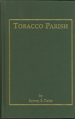 Tobacco Parish A Collection of South Windsor Memories Connecticut History Daley