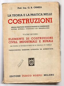 la-teoria-e-la-pratica-nelle-costruzioni-civili-rurali-industriali-volume-second