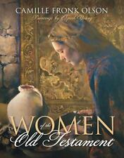 Women of the Old Testament by Camille Fronk Olson (2009, Hardcover)