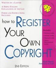 How to Register Your Own Copyright: With Forms (2nd ed) by Warda, Mark