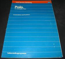 SSP VW Polo Typ 86 C ab Modelljahr 1982 Konstruktion und Funktion Stand 07/1981!