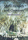 Shell Houses and Grottoes by Hazelle Jackson (Paperback, 2001)