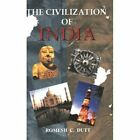 The Civilization of India by Romesh Chunder Dutt (Paperback, 2002)