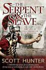 The Serpent and the Slave by Scott Hunter (Paperback, 2012)