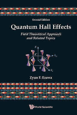 1 of 1 - NEW Quantum Hall Effects: Field Theorectical Approach and Related Topics
